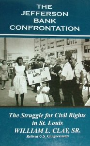 William Clay's book on the Jefferson Bank confrontation.