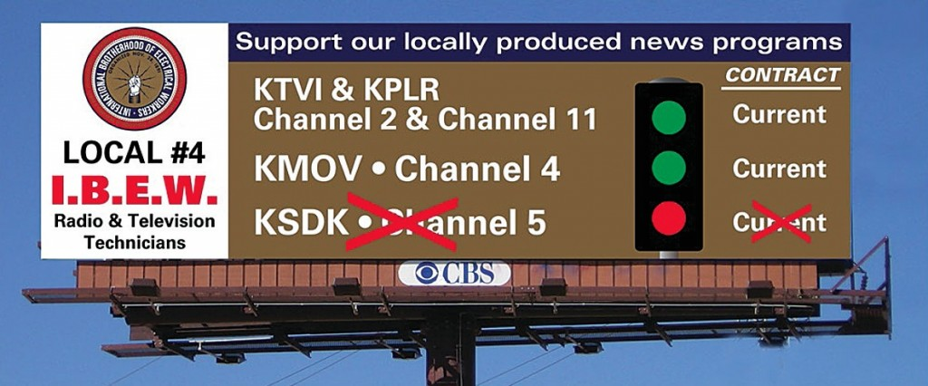 BOYCOTT CHANNEL 5 is the message IBEW Local 4 is taking to the public with the posting of a billboard on heavily travelled I-64 (Highway 40) on the north side of Jefferson Ave. facing east (to catch all the traffic coming from downtown). The billboard encourages viewers to shut off Channel 5 and switch to either Channels 2 or 4, both high quality stations for news and entertainment. Channel 5 is demanding that it have free rein to outsource the union's work to scabs at any time.