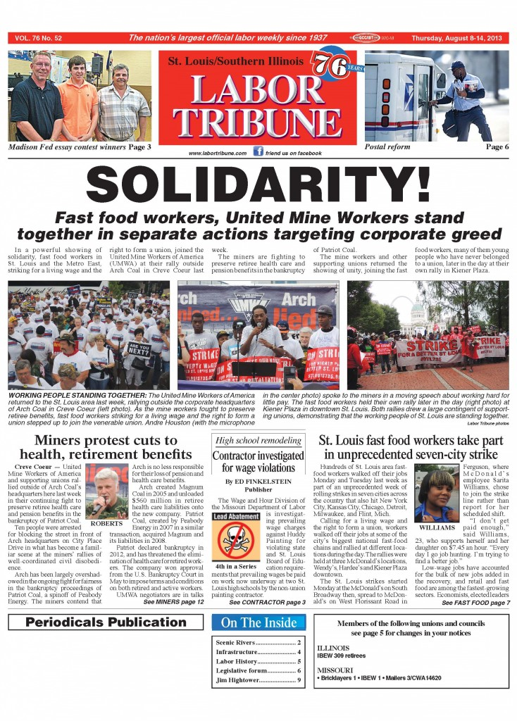 "1st PLACE – BEST FRONT PAGE: ""SOLIDARITY,"" front page dedicated to the story of Peabody miners and fast food workers who joined each others' public protest rallies, written and designed by Editor Tim Rowden."